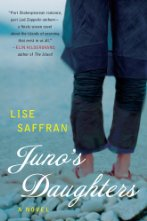 Juno's Daughters by Lise Saffran