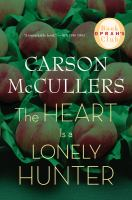 Book cover for The Heart is a Lonely Hunter by Carson McCullers