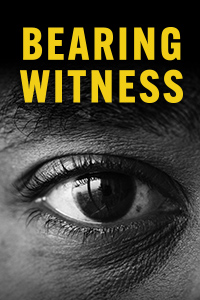 """close-up of a person's eye with the words """"Bearing Witness"""""""